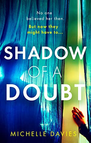 Shadow of a Doubt: The twisty psychological thriller inspired by a real life story that will keep you reading long into the night