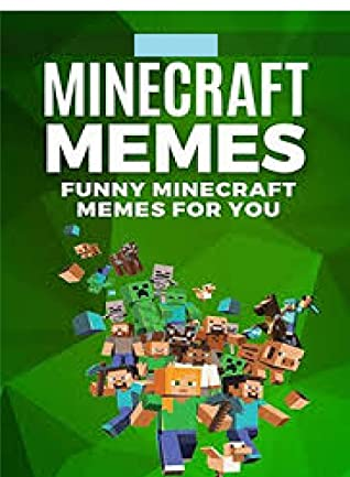 Mnecraft -Pokemon Meems - The Lord Himself PLEASE DO NOT THE MEEMS For Kids And Legends Fans Complete Funny : Epic Meems And Jokes From The Crazy Joke Books crafting pajamas state pattys pete cat