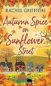 Autumn Spice on Sunflower Street (Sunflower Street #3)