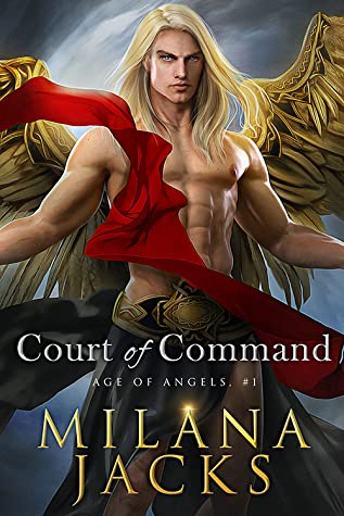 Court of Command (Age of Angels, #1)