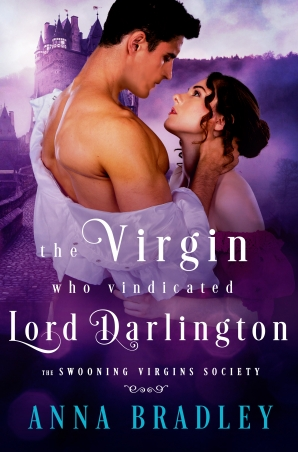 The Virgin Who Vindicated Lord Darlington (The Swooning Virgins Society, #2)