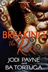 Breaking the Rules (Triskelion #1)
