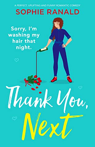 Thank You, Next by Sophie Ranald
