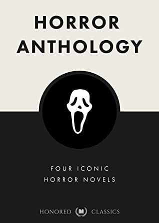 Horror Anthology (Dracula, The Turn of the Screw, The Beetle, The Strange Case of Dr. Jekyll and Mr. Hyde) (Classic Collections Book 3)