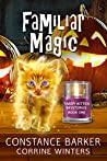 Familiar Magic (Tabby Kitten Mystery Series #1)
