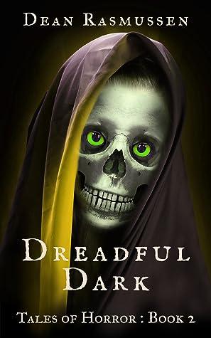 Dreadful Dark Tales of Horror Book 2