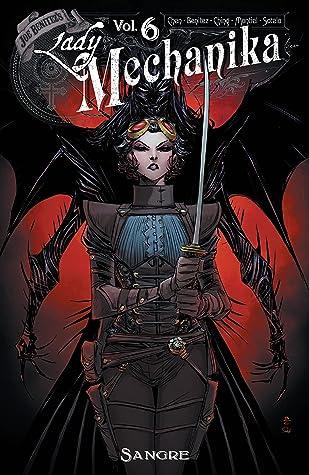 Lady Mechanika, Vol. 6: Sangre