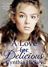 A Love for Delicious
