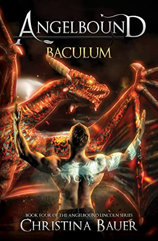 Baculum (Angelbound Lincoln #4)