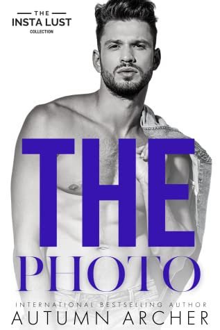 The Photo (The Insta Lust Collection)