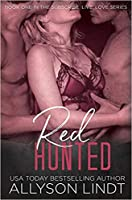 Red Hunted (Subscribe, Live, Love #1)