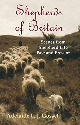 Shepherds of Britain - Scenes from Shepherd Life Past and Present