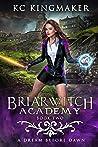 A Dream Before Dawn (Briarwitch Academy, #2)