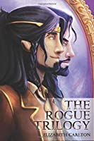 The Rogue Trilogy