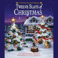 Twelve Slays of Christmas (A Christmas Tree Farm Mystery #1)
