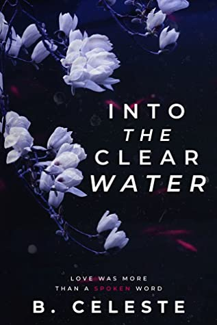 Into the Clear Water