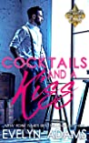 Cocktails and a Kiss (Saints and Sinners, #2)