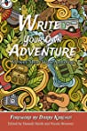 Write Your Own Adventure (Teen Author Series Book 3)