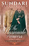 The Passionate Princess: A Historical Romance (The Princess Series #1)