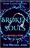 Broken Souls (Of Blood and Fury, #1)