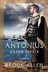 Antonius: Soldier of Fate (Antonius #3)