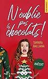N'oublie pas les chocolats