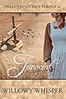 The Innocent (Hills of Innocence Trilogy Book 1)