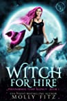 Witch for Hire (Paranormal Temp Agency, #1)