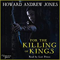 For the Killing of Kings (The Ring-Sworn Trilogy #1)