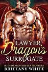Lawyer Dragon's Surrogate (Irish Dragon Shifter Brothers #3)