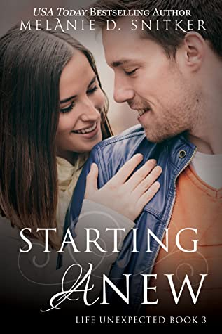 Starting Anew (Life Unexpected Book 3)