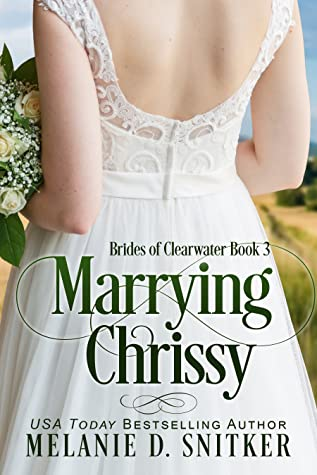 Marrying Chrissy (Brides of Clearwater, #3)