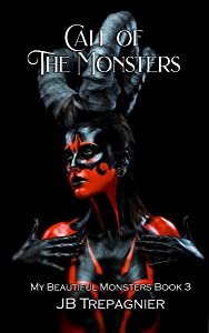 The Call of Monsters (My Beautiful Monsters #3)