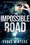 The Impossible Road (Impossible Crimes, #2)