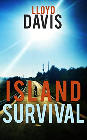 Island Survival by Lloyd  Davis
