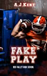Fake Play (Red Valley High School #1)