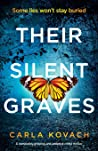 Their Silent Graves: A completely gripping and addictive crime thriller