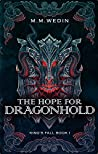 The Hope for Dragonhold (King's Fall, #1)