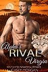 Alpha's Rival Virgin (Alpha's Virgin #10)