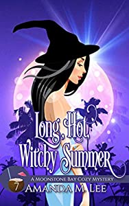 Long, Hot, Witchy Summer (Moonstone Bay #7)