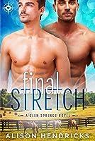 Final Stretch (Glen Springs, #1)