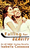 Falling for Gravity: An Ice Tigers Novella