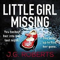 Little Girl Missing (Detective Rachel Hart, #1)