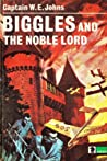 Biggles and the Noble Lord (Biggles #95)
