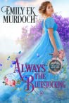 Always the Bluestocking (Never the Bride, #6)