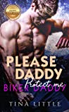 Biker Daddy: Protect me (Please, Daddy Book 1)