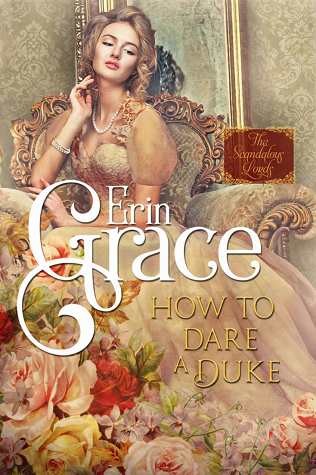How To Dare A Duke by Erin Grace