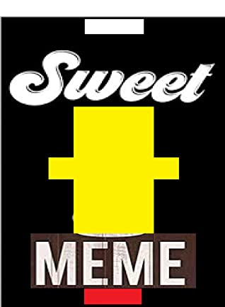 Sweet meems Insults To DESTROY You XXL: For Kids And Legends Fans Complete Funny Jokes, Meems And Insane Funnies Bunch LOL Utterly Superb Funnies Entertainment