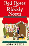 Red Roses and Bloody Noses (Fern Grove #7)