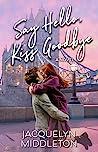 Say Hello, Kiss Goodbye ebook review
